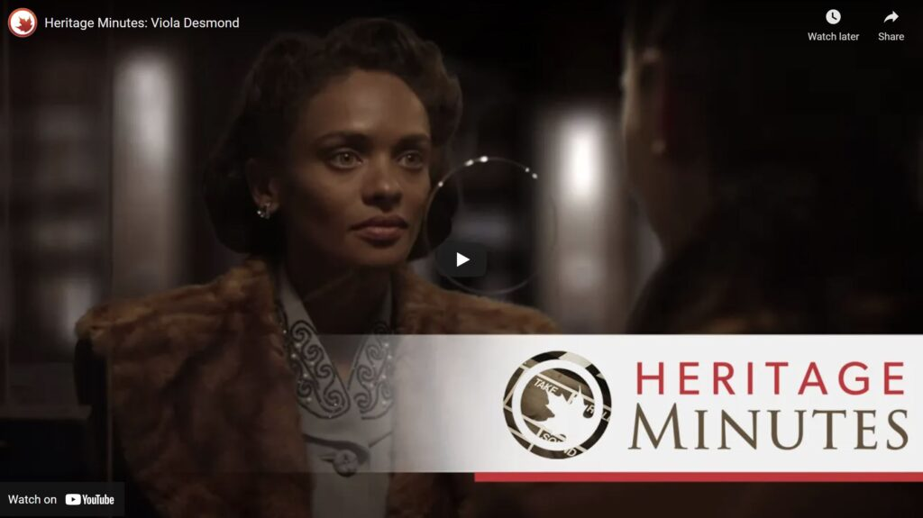 The story of Viola Desmond, an entrepreneur who challenged segregation in Nova Scotia in the 1940s. The 82nd Heritage Minute in Historica Canada's collection.